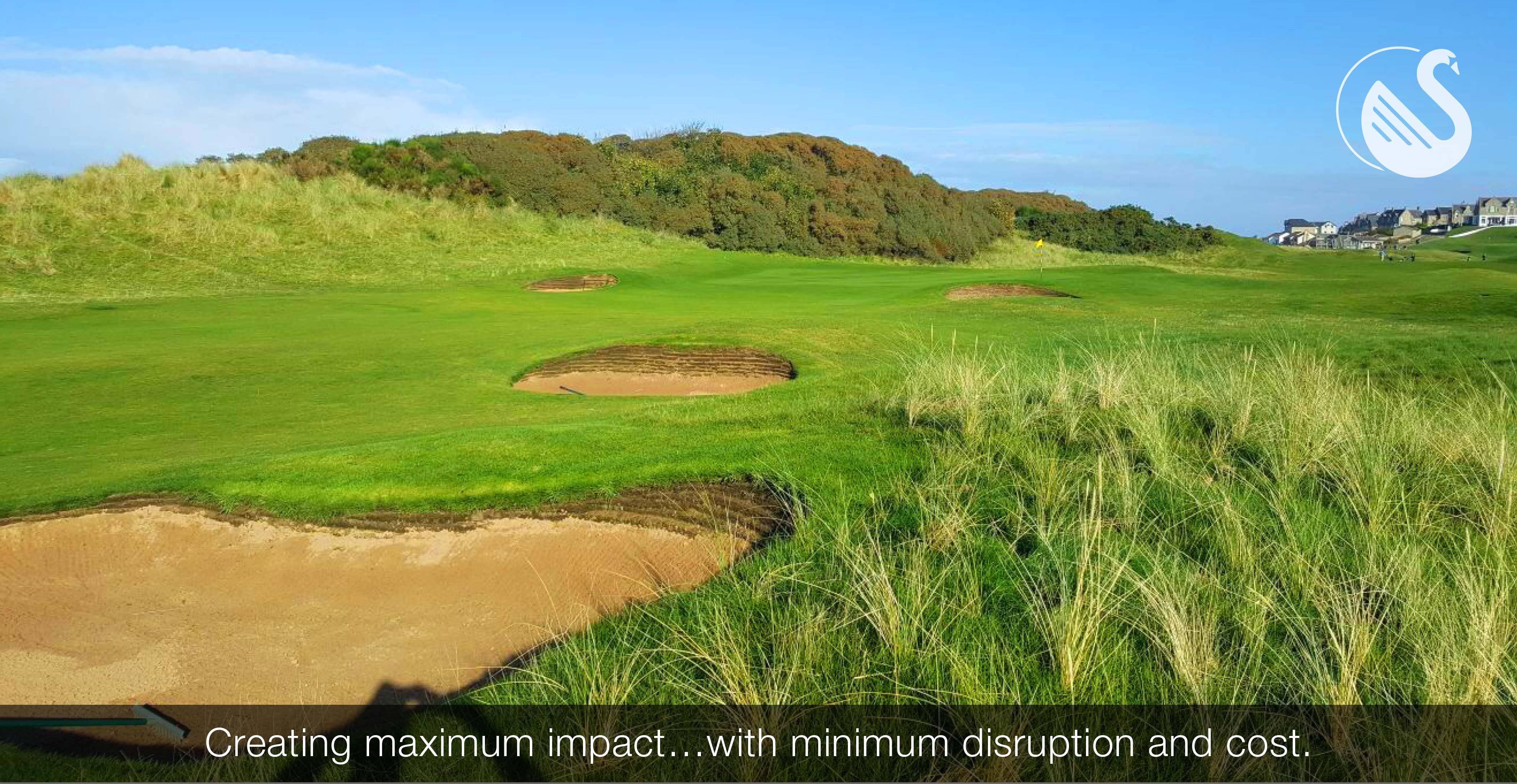 Creating maximum impact…with minimum disruption and cost.